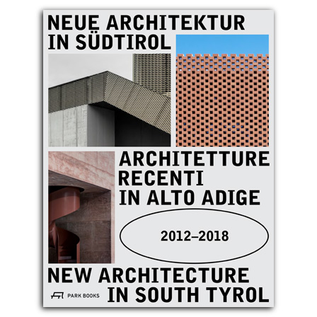 New Architecture in South Tyrol  2012–2018