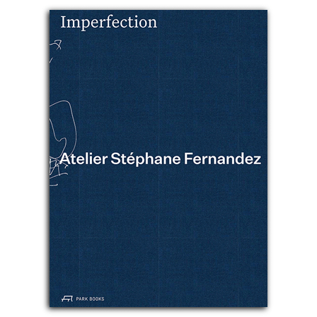 Imperfection. Atelier Stéphane Fernandez