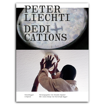 Peter Liechti – Dedications