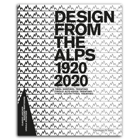 Design from the Alps 1920–2020